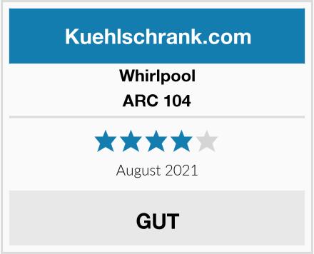 Whirlpool ARC 104 Test