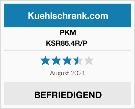 PKM KSR86.4R/P  Test