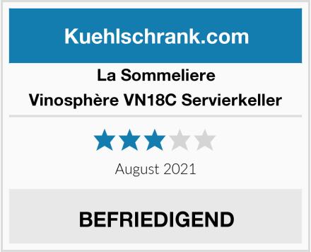 La Sommelière Vinosphère VN18C Servierkeller Test