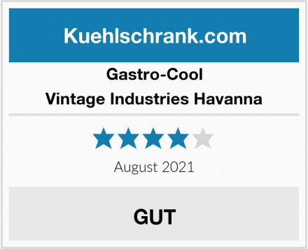 Gastro-Cool Vintage Industries Havanna Test