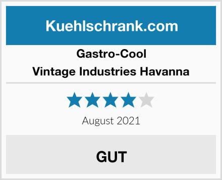 Gastro-Cool Vintage Industries Havanna Test