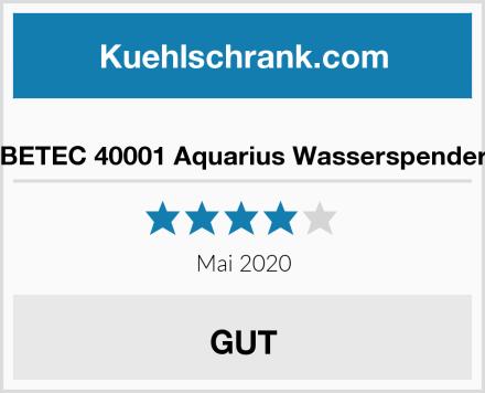 BETEC 40001 Aquarius Wasserspender Test