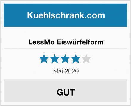 No Name LessMo Eiswürfelform Test