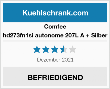 Comfee hd273fn1si autonome 207L A + Silber Test